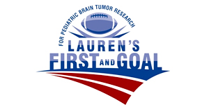 Lauren's First and Goal Fund for pediatric brain tumor research and services to families living with pediatric cancer